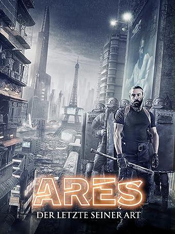 Ares: Der letzte seiner Art