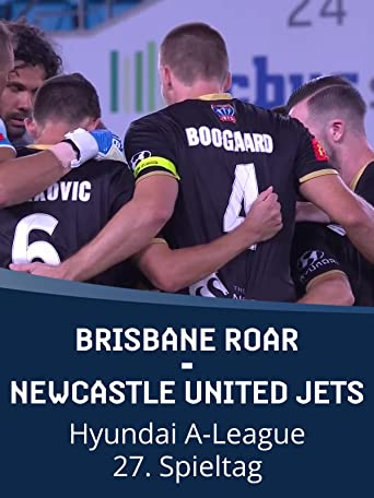Brisbane Roar - Newcastle United Jets