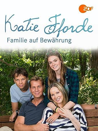 Katie Fforde - Familie auf Bewährung