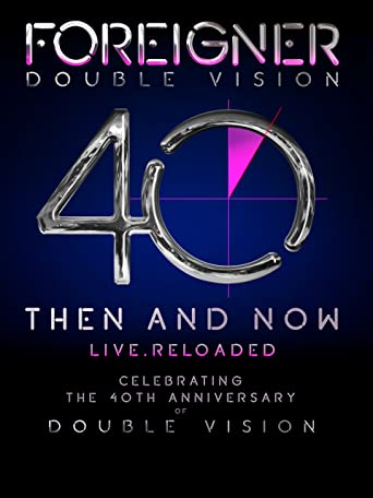 Foreigner - Double Vision - Then and now