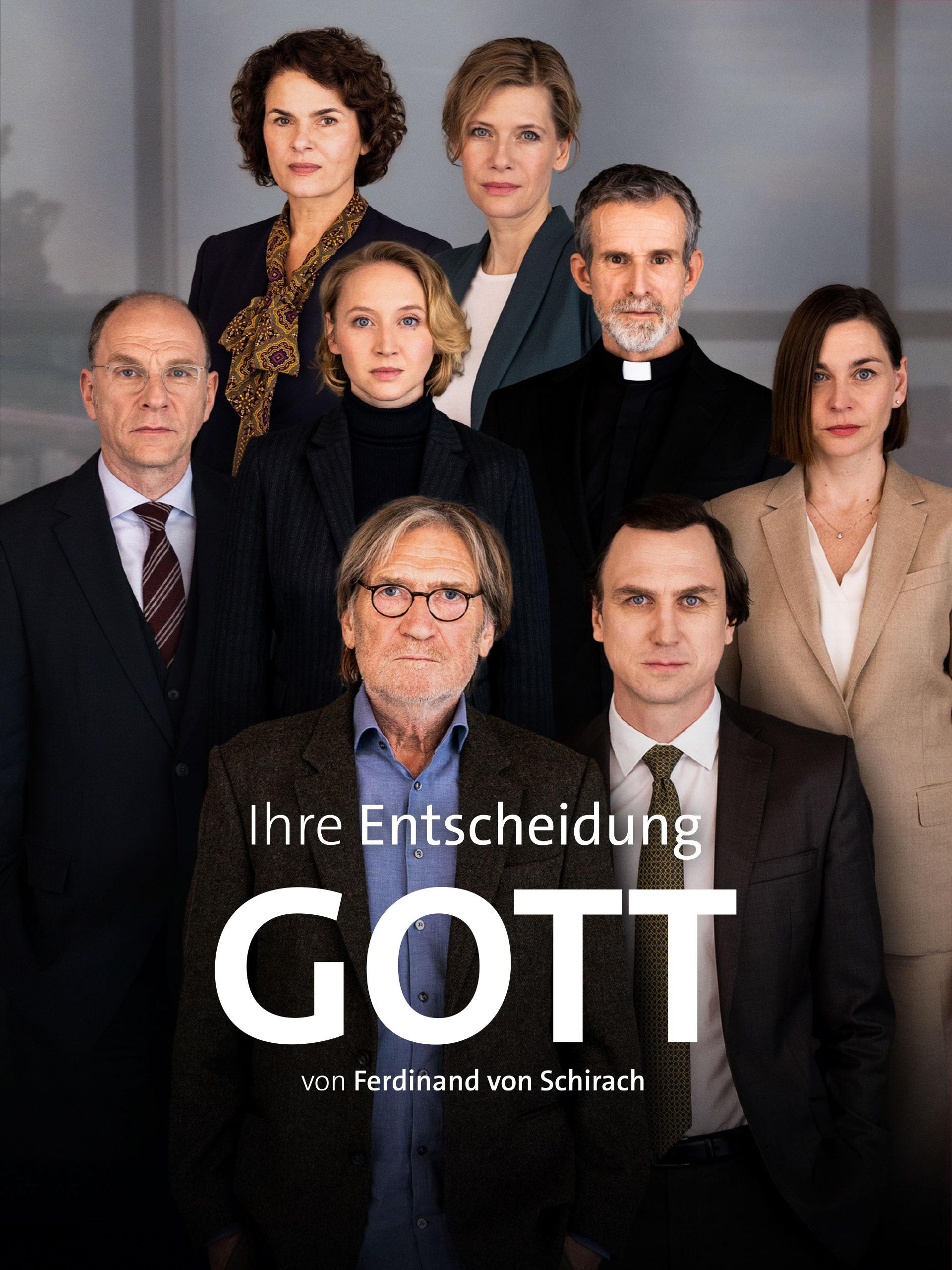 GOTT - Von Ferdinand von Schirach