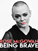 Rose Mcgowan: Being Brave