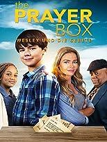 The Prayer Box: Wesley und die Gebete