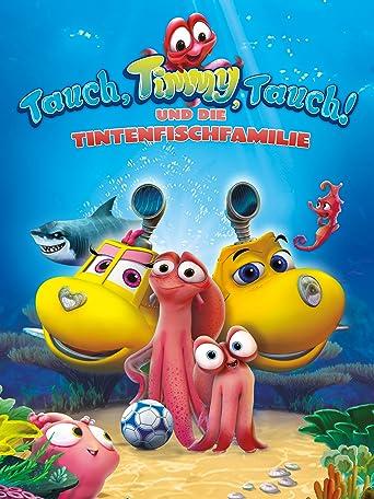 Tauch, Timmy, Tauch und die Tintenfischfamilie