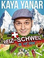 Kaya Yanar - Reiz der Schweiz