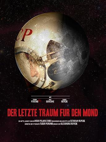 Der letzte Traum für den Mond [OV]