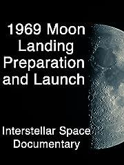 Amazon - instantwatcher - 1969 Moon Landing Preparation and