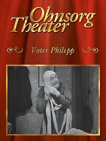 Ohnsorg Theater: Vater Philipp