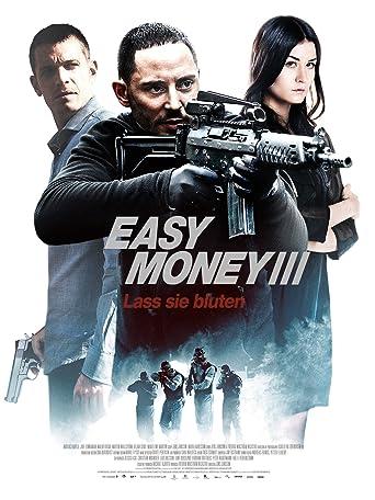 Easy Money 3 - Lass sie bluten