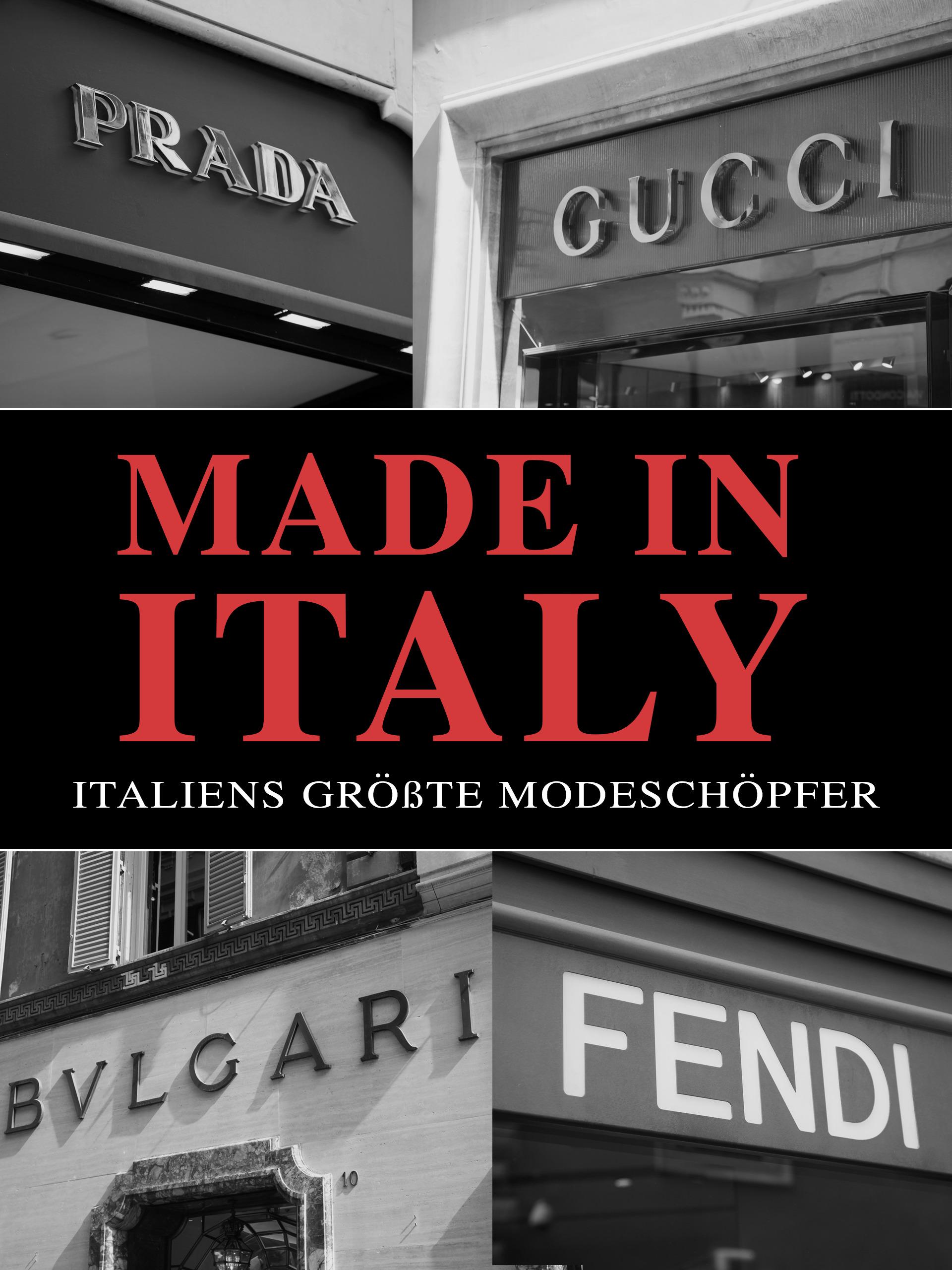 Made in Italy - Italiens größte Modeschöpfer