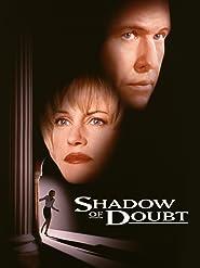 Schatten eines Zweifels