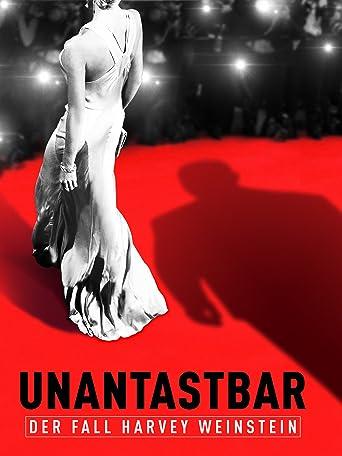 Unantastbar - Der Fall Harvey Weinstein