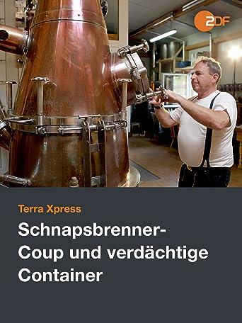 Schnapsbrenner-Coup und verdächtige Container