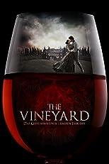 The Vineyard - Das Geheimnis eines uralten Elixiers