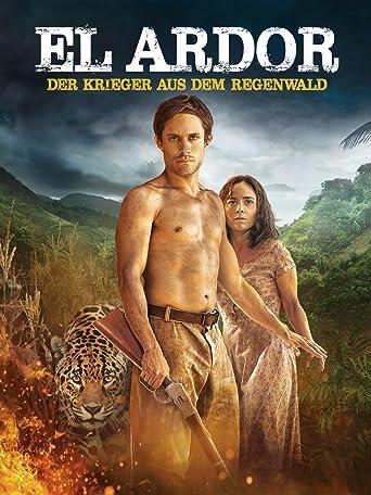 El Ardor - Der Krieger aus dem Regenwald