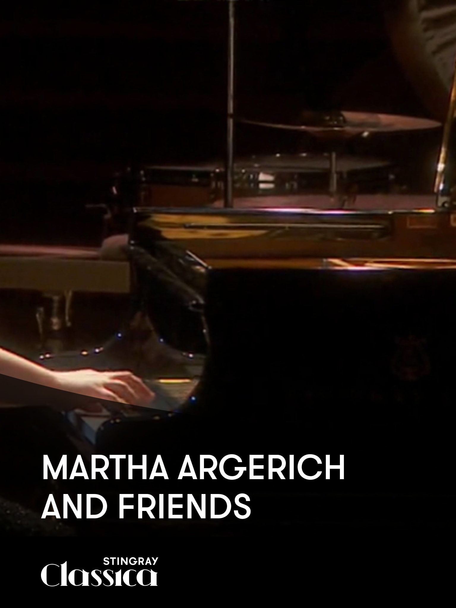 Martha Argerich and Friends