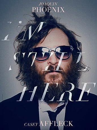 Joaquin Phoenix: I'm still here