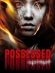 Possessed - Besessen