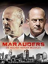 Marauders - Die Reichen werden bezahlen