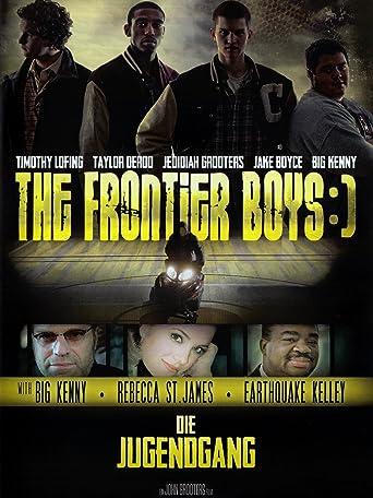 The Frontier Boys :) - Die Jugendgang