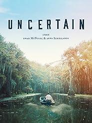 Uncertain [OV]