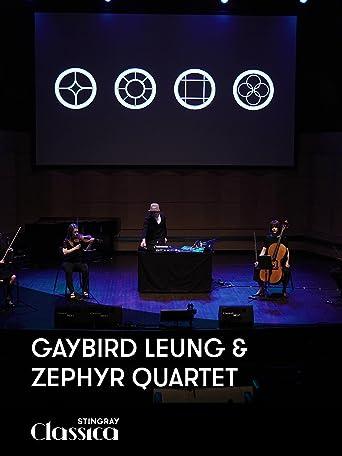GayBird Leung und Zephyr Quartet