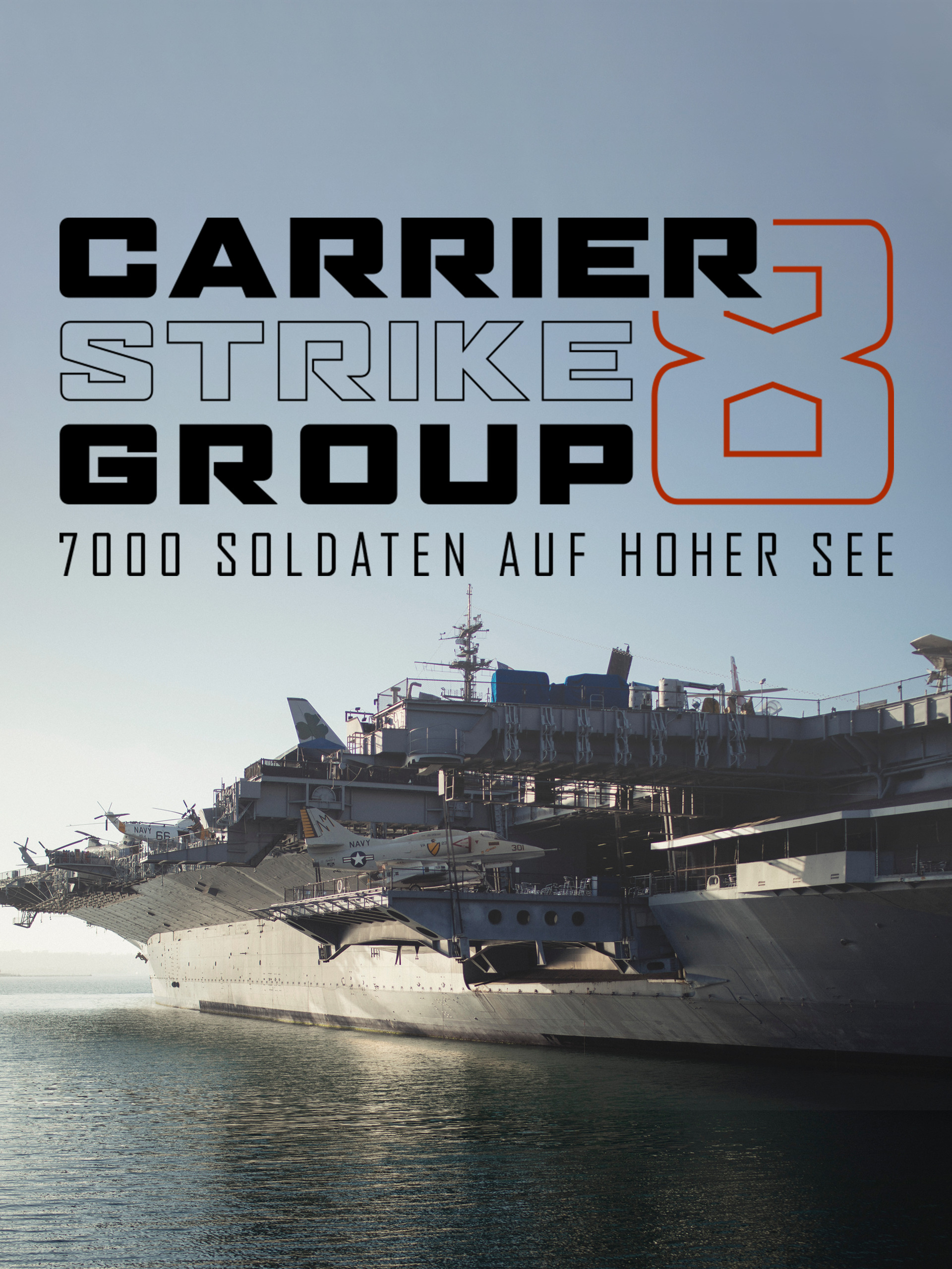 Carrier Strike Group 8 - 7000 Soldaten auf See