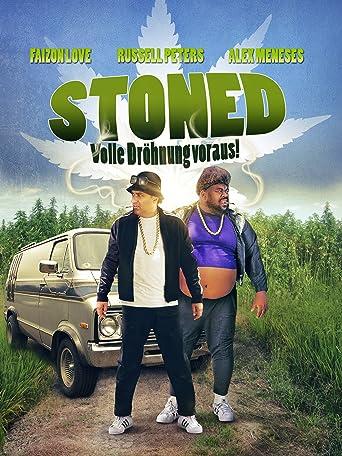 Stoned - Volle Dröhnung voraus