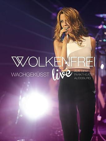 Wolkenfrei - Wachgeküsst live - aus dem Parktheater Augsburg
