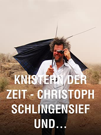 Knistern der Zeit - Christoph Schlingensief und sein Operndorf in Burkina Faso