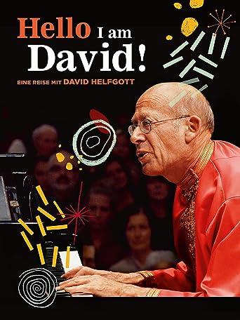 HELLO I AM DAVID! Eine Reise mit David Helfgott