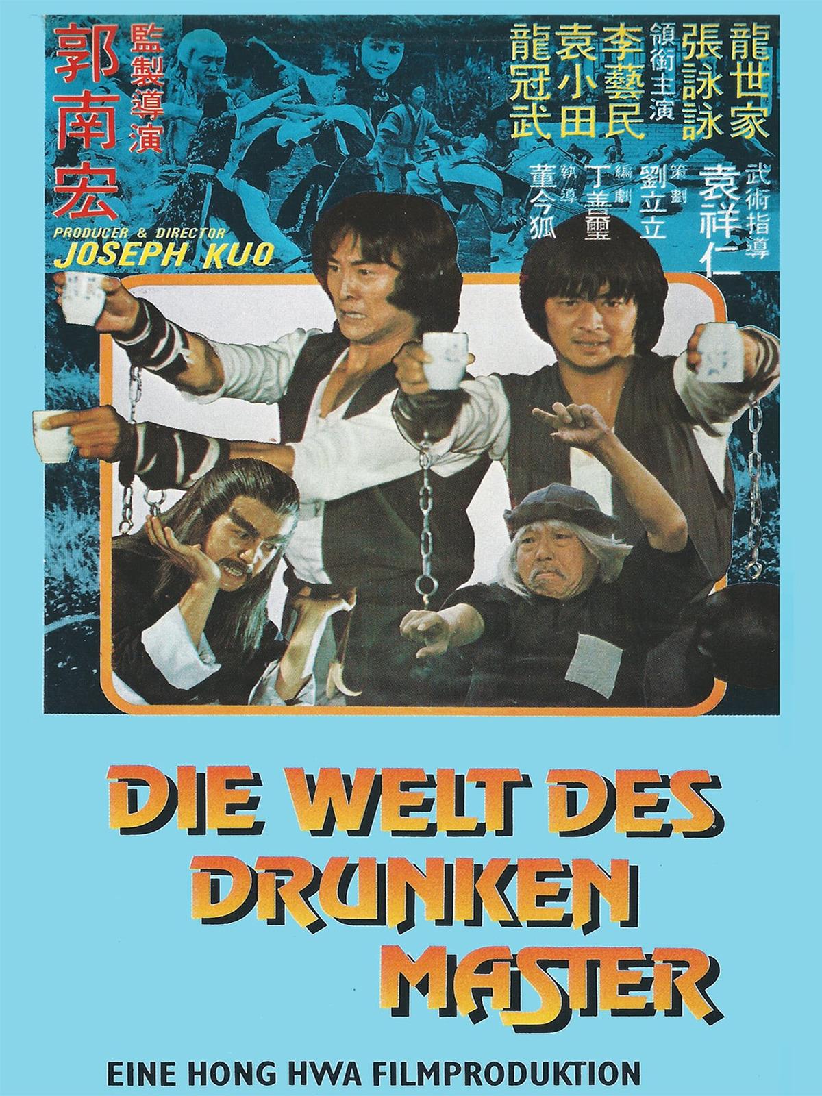 Die Welt des Drunken Master
