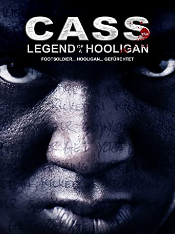 Cass: Legend of a Hooligan
