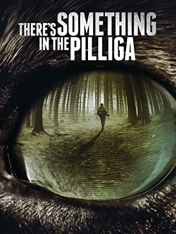 There's Something in the Pilliga [OV]