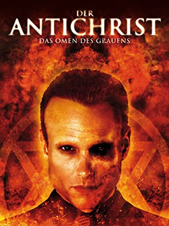 Der Antichrist - Das Omen des Grauens