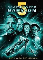 Spacecenter Babylon 5 - Der Fluss der Seelen