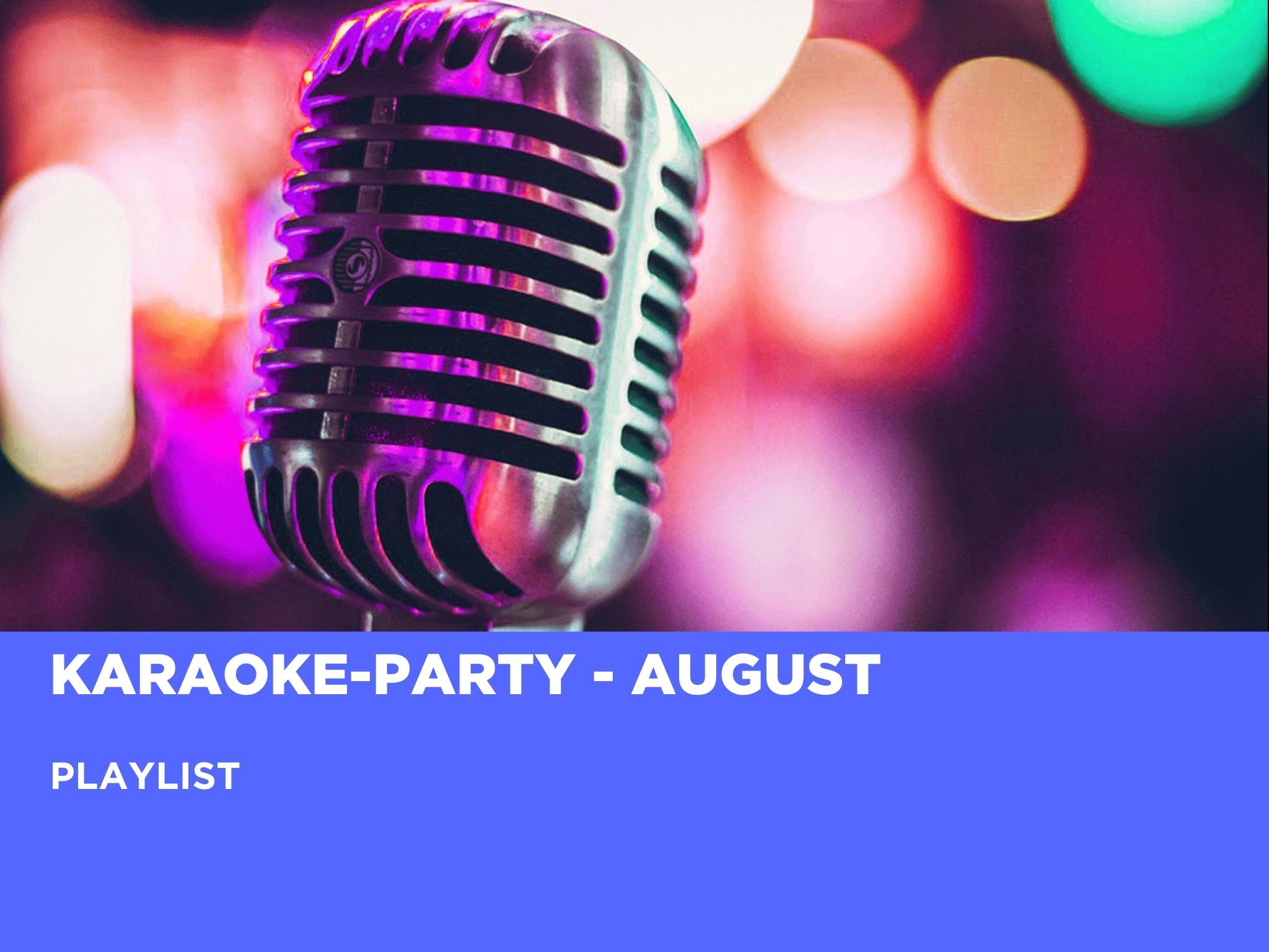Karaoke-Party - August