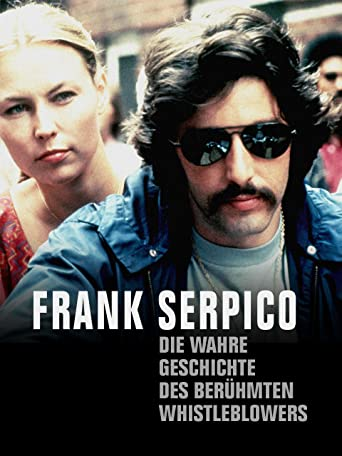 Frank Serpico - Die wahre Geschichte des berühmten Whistleblowers