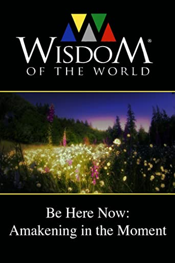 Be Here Now: Awakening In the Moment [OV]