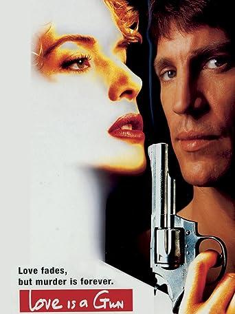 Love is a Gun - Mörderische Leidenschaft