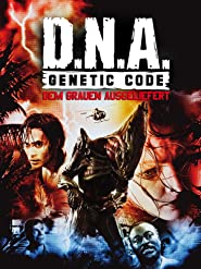 D.N.A. Genetic Code - Dem Grauen ausgeliefert
