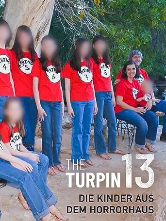 The Turpin 13 - Die Kinder aus dem Horrorhaus