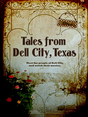 Tales from Dell City, Texas [OV]