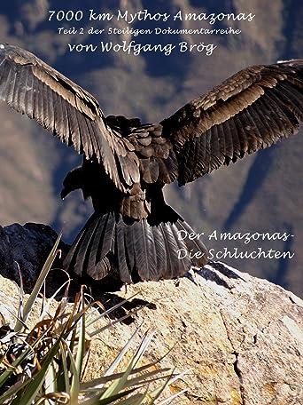 Abenteuer Amazonas - Die Schluchten