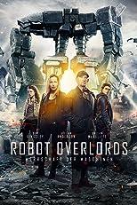 Robot Overlords - Herrschaft der Maschinen