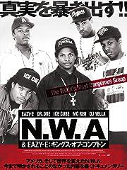 N.W.A & EAZY-E キングス・オブ・コンプトン