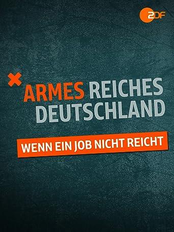 Armes reiches Deutschland - Wenn ein Job nicht reicht