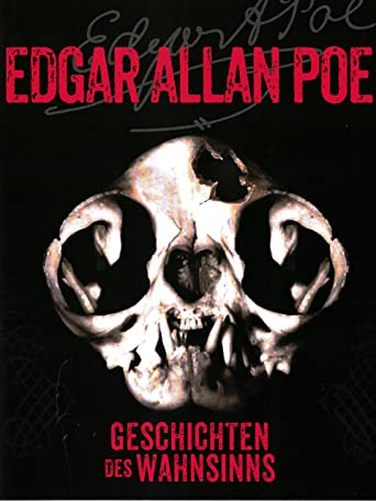 Edgar Allen Poe - Geschichten Des Wahnsinns