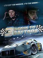 3 Weeks to Daytona [OV]
