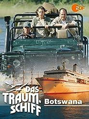 Das Traumschiff - Botswana